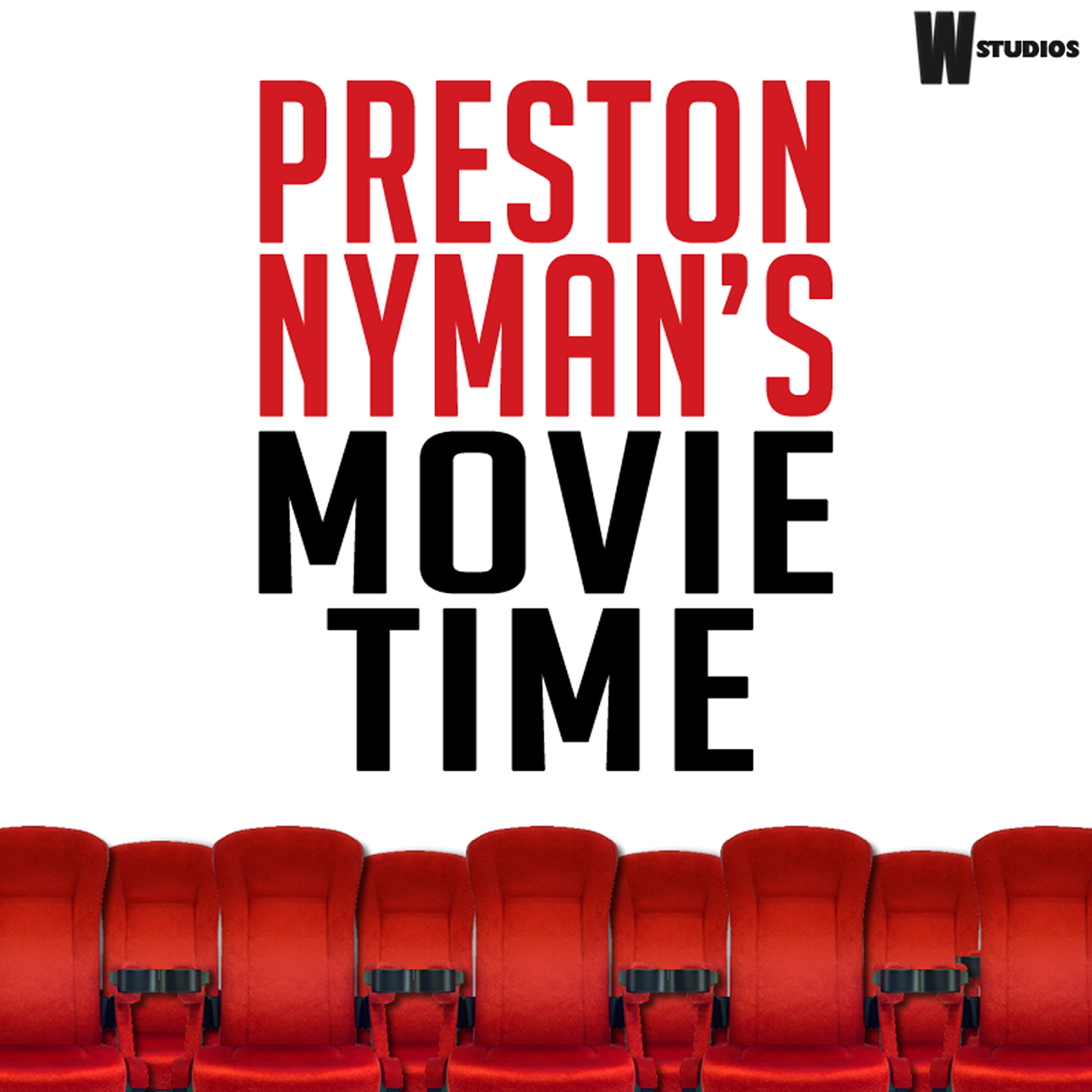 Preston Nyman's Movie Time